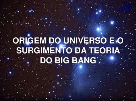 how to do a big bang origem do universo teoria do big bang