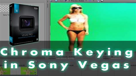 sony vegas pro green screen tutorial sony vegas chroma key tutorial green screen youtube