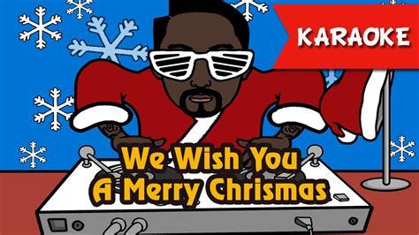 song karaoke we wish you a merry karaoke song instrumental