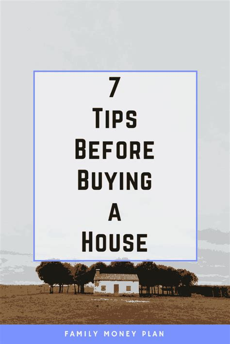 tips for buying a house 7 things to do before buying a house