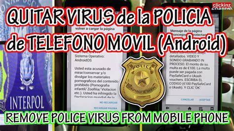 how to remove a virus from android phone how to remove fbi virus interpol from android phone devices without lose data scam ransom