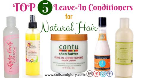 what is the best leave in for dry freezy hair top 5 leave in conditioner for dry natural hair coils