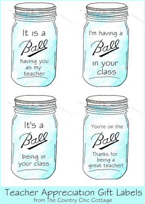ball mason jar labels for gifts the country chic cottage teacher appreciation gift ideas in a mason jar plus more
