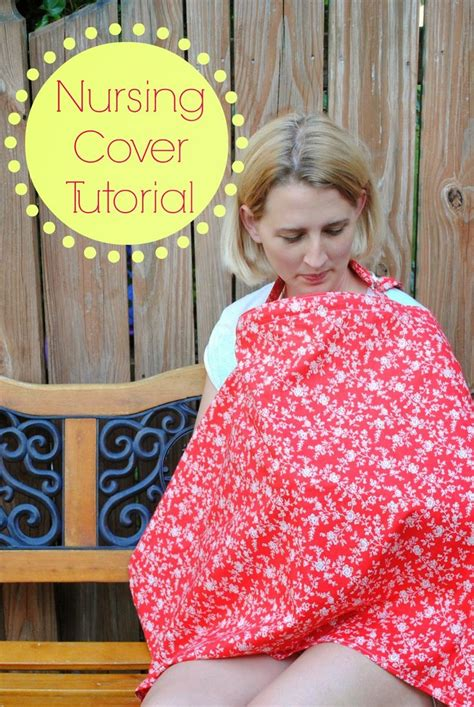 Handmade Nursing Cover - guest post diy nursing cover tutorial at the top