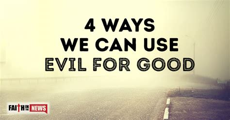 4 ways we can use evil for faith in the news