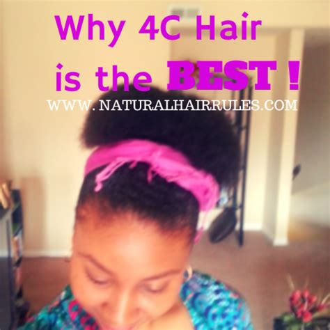 Hair Products For 4c Hair Type by Why 4c Hair Is The Best