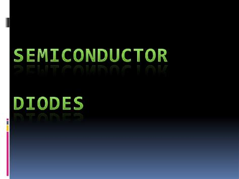 what are semiconductor diodes 4 2 semiconductor diodes