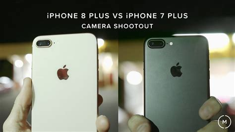 iphone 8 plus vs iphone 7 plus shootout
