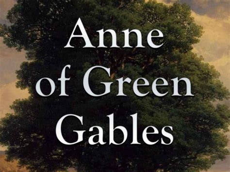 Of Green Gables By Montgomery children s books you should re read as an business