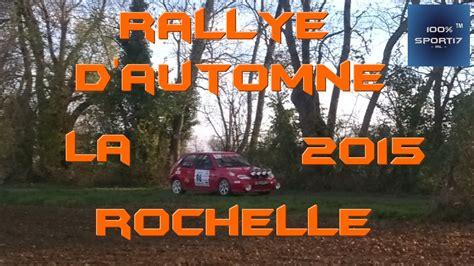 Rally D Automne 2015 La Rochelle by Rallye D Automne La Rochelle 2015