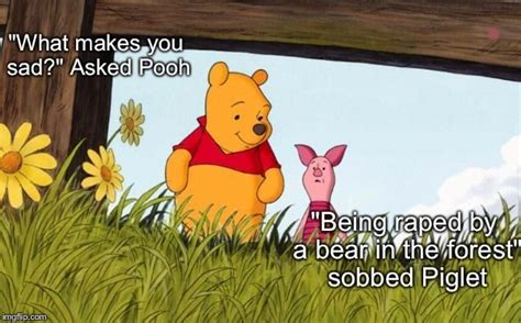 Piglet Meme - and piglet never was the same after that day imgflip