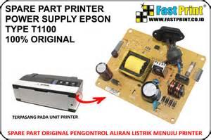 Spare Part Printer jual spare part original power supply printer epson t1100