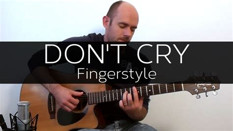 guns n roses don t cry mp3 download 320kbps don t cry guns n roses acoustic guitar solo cover