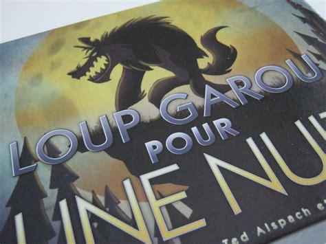 Asmodee Le Loup Garou Une Nuit by Test Loup Garou Pour Une Nuit Actualit 233 S Tric Trac