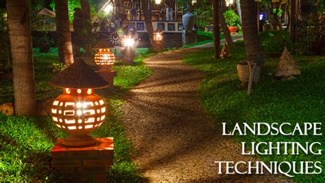 Landscape Lighting Techniques Landscape Lighting Techniques Dot