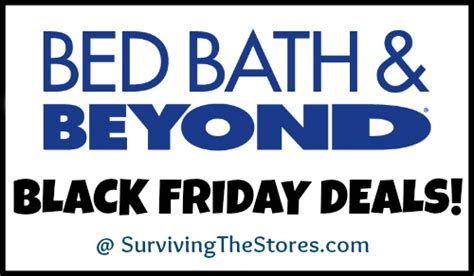 bed bath and beyond black friday hours bed bath beyond black friday deals