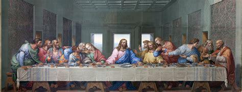 The Last Dinner leonardo da vinci s the last supper