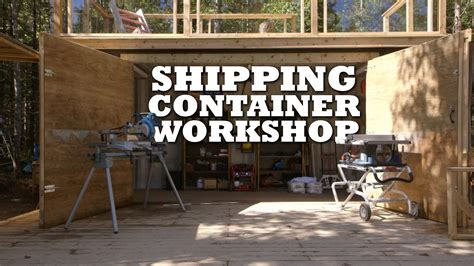 in home design your life workshop moving forward seminars shipping container workshop youtube