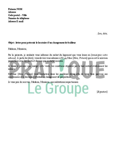Exemple De Lettre Locataire Lettre Pour Pr 233 Venir Le Locataire Du Changement De Bailleur Pratique Fr