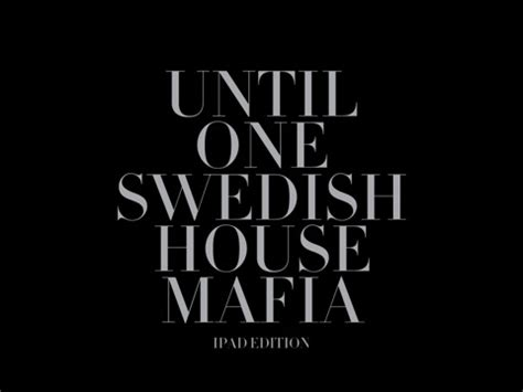 swedish house mafia one swedish house mafia until one ipad edition app for ipad