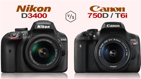 Nikon P900 X Canon T6i by Nikon D3400 Vs Canon Eos Rebel T6i Eos 750d