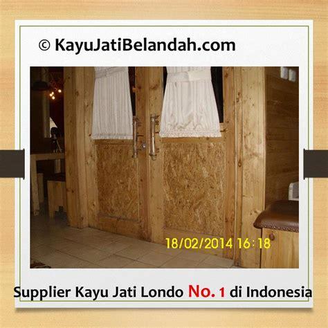 desain distro kayu jati belanda jual aplikasi kayu jati belanda atau jati londo atau pine
