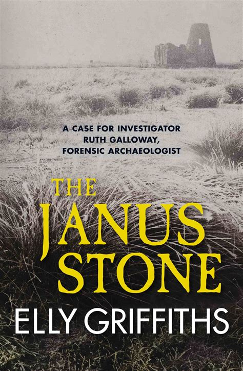 the janus stone the review of the janus stone by elly griffiths rhapsody in books weblog