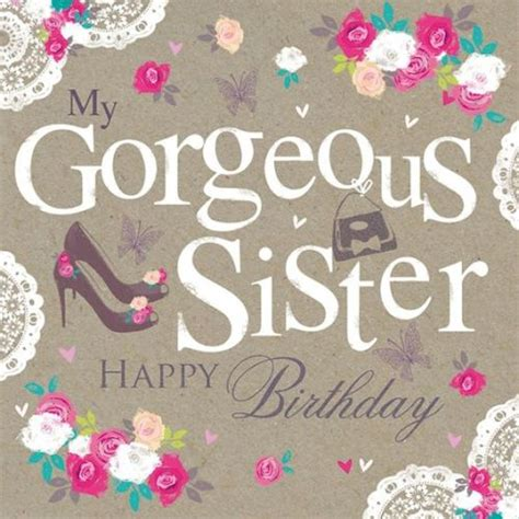 happy birthday images for my sister happy birthday wishes for sister funny message images