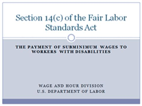 Flsa Section 14 C by General Guidance Workers With Disabilities U S