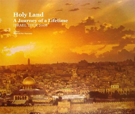 the land of israel a journal of travels in palestine undertaken with special reference to its physical character classic reprint books holy land a journey of a lifetime israel tour 2008 by