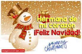 imagenes feliz navidad hermanita postales de feliz navidad para mi hermana imagenes de