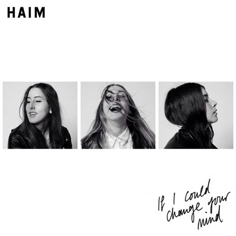 lyrics haim haim if i could change your mind lyrics genius lyrics