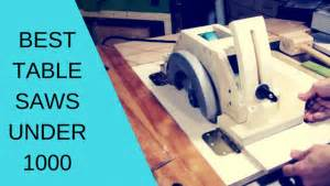 best table saws 1000 the most popular table saws