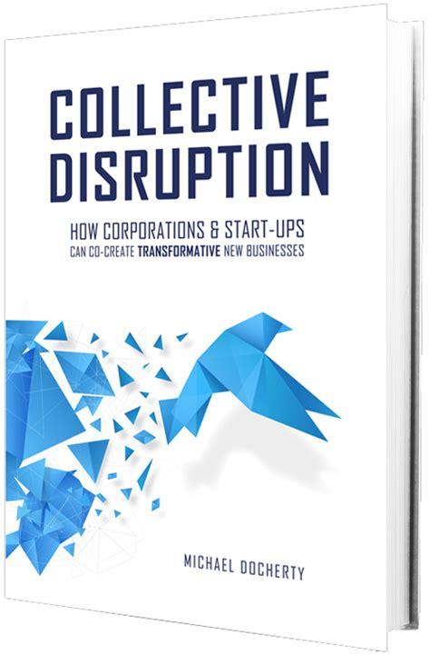 Novel Disruption management roundtable hosting collective disruption workshop jan 21 2016 venture2 inc