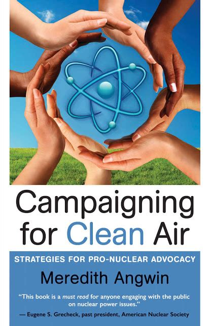 caigning for clean air via pro nuclear strategies
