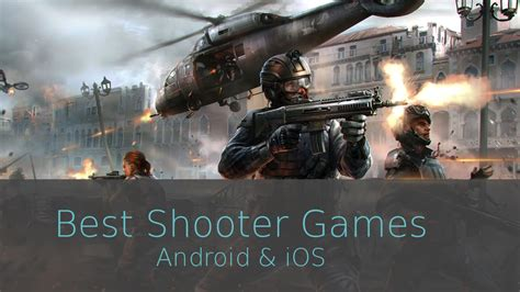 best shooting for android best shooter on android ios