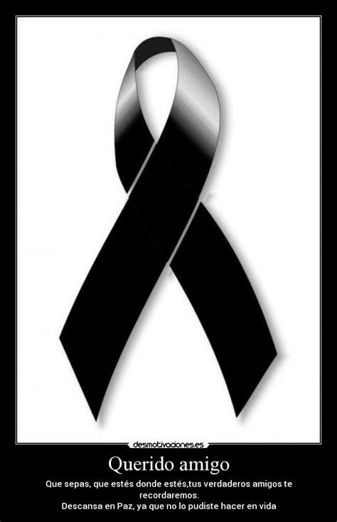 imagenes de luto descanse en paz querido amigo desmotivaciones