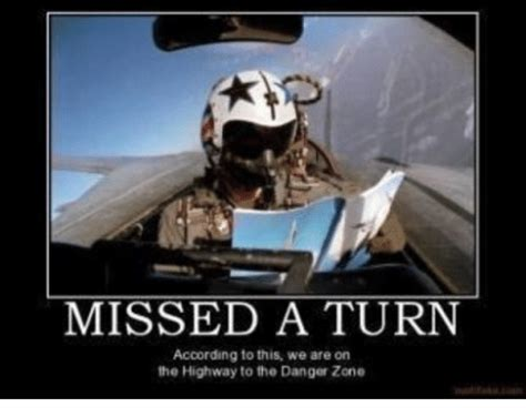 Danger Zone Meme - 25 best memes about highway to the danger zone highway
