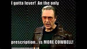 Christopher Walken Cowbell Meme - we need more cowbell youtube