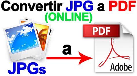 convertidor imagenes a pdf online como convertir jpg a pdf online paso a paso tutorial