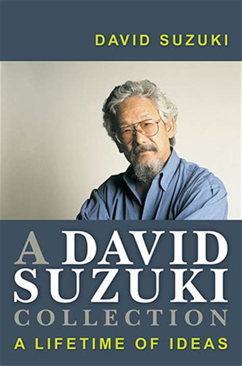 David Suzuki Books List A David Suzuki Collection David Suzuki 9781741143058