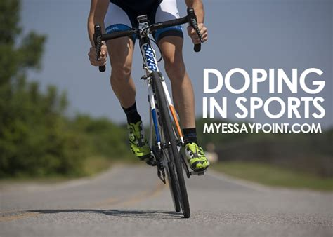 Doping In Sports Essay by Doping In Sports By Athletes My Essay Point