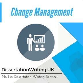 change management dissertation change management dissertation writing service and change