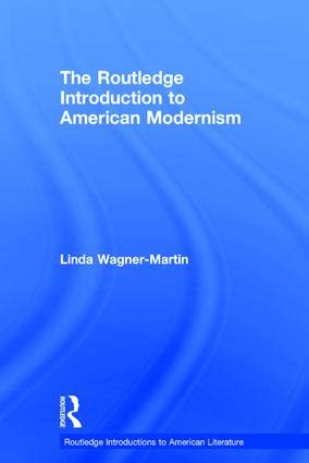 photography routledge introductions to the routledge introduction to american modernism hardback routledge