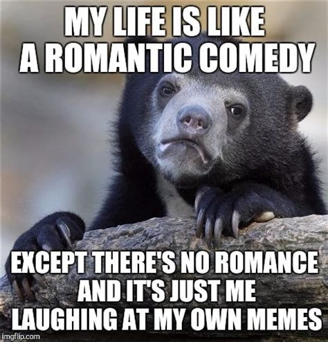 Romantic Meme - confession bear meme imgflip
