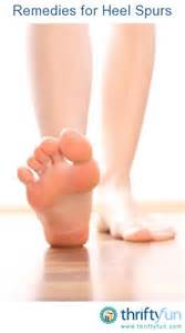 home remedies for heel spurs remedies for heel spurs thriftyfun
