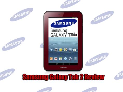 Samsung Galaxy Tab 2 Yang 7 Inchi samsung galaxy tab 2 7 inch 8gb review