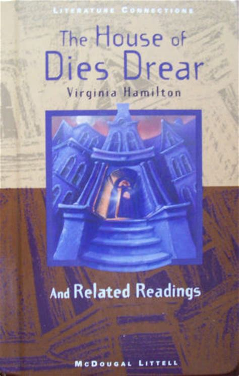The House Of Dies Drear by The House Of Dies Drear And Related Readings Mcdougal