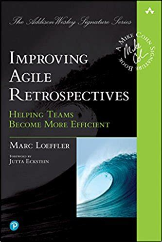 book improving agile retrospectives ben linders
