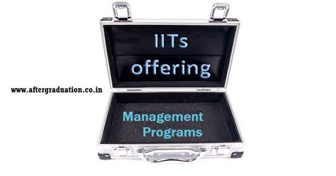 Iit Madras Mba Xat Cut by Iits Management Programs Fees Admission Procedure And